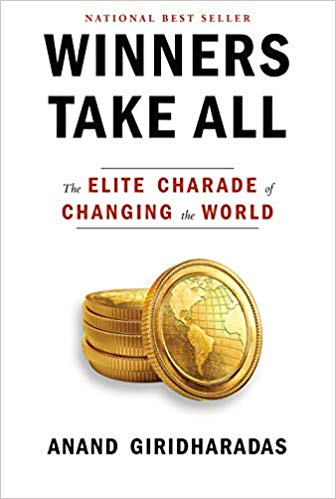 Cover of Book Winners Take All by Anand Giridharadas