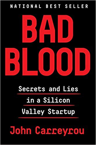 Cover of Book Bad Blood Secrets and Lies in a Silicon Valley Startup by John Carreyrou