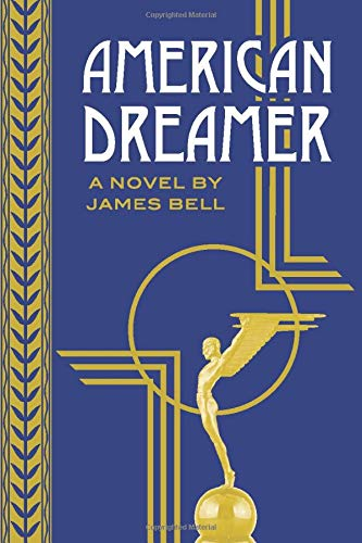 Book Cover of American Dreamer by James Bell