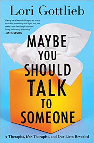 Cover of Book Maybe You Should Talk to Someone by Lori Gottlieb