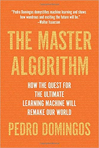 Cover of Book The Master Algorithm by Pedro Domingos