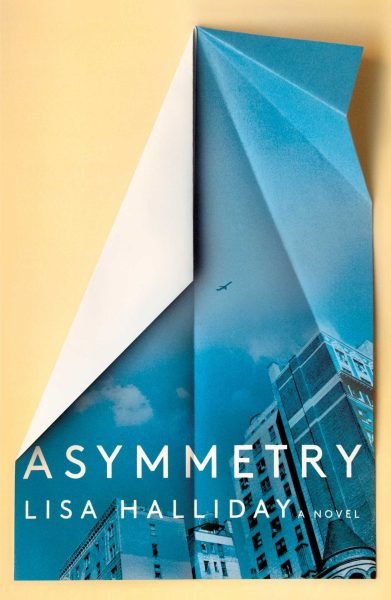 Book Cover of Asymmetry by Lisa Halliday